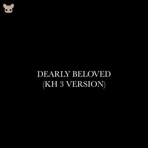 Dearly Beloved (KH 3 Version) von Kimbo