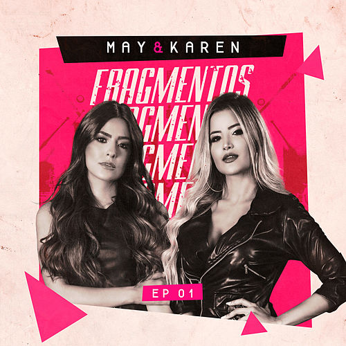 Fragmentos, Ep1 (Ao Vivo) de May & Karen