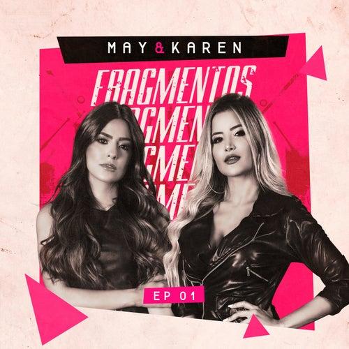 Fragmentos, Ep1 (Ao Vivo) de May & Karen