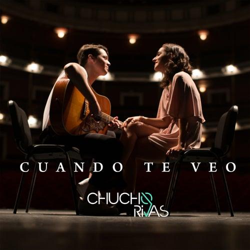 Cuando Te Veo von Chucho Rivas