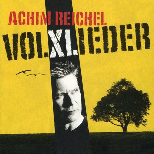 Volxlieder von Achim Reichel