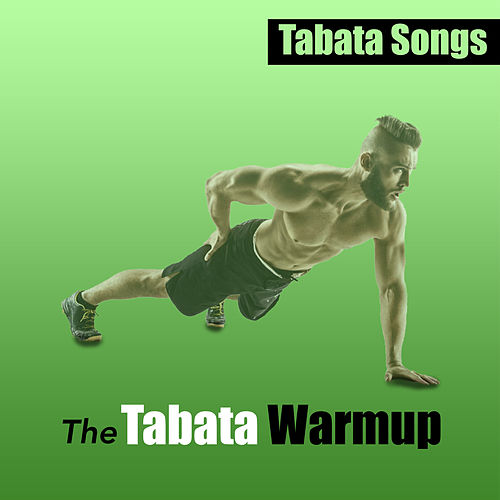 The Tabata Warmup de Tabata Songs