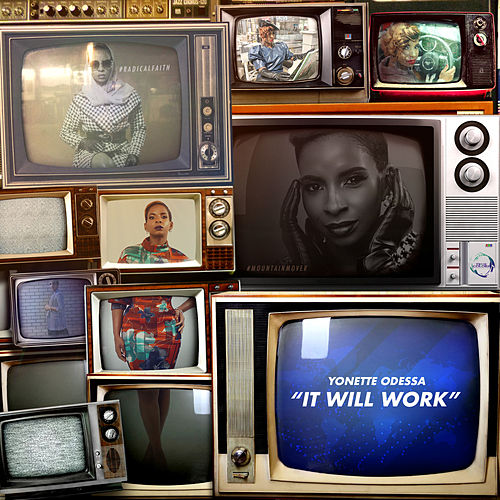 It Will Work by Yonette Odessa