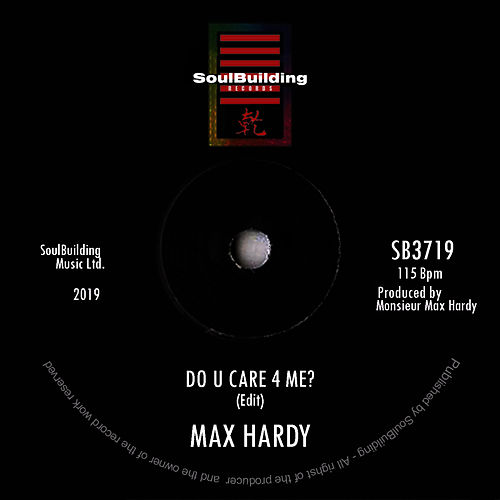 Do U Care 4Me? (Edit) de Max Hardy
