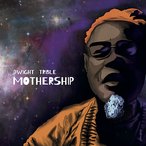 Mothership by Dwight Trible