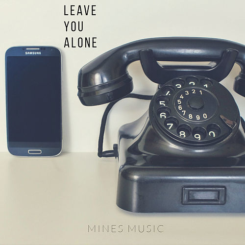 Leave You Alone (Instrumental) de Mines Music