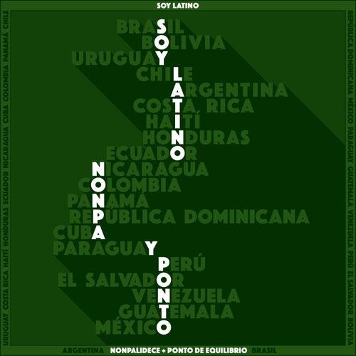 Soy Latino de Nonpalidece