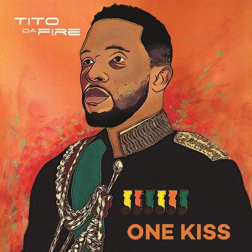 One Kiss by Tito Da Fire