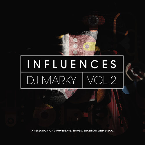 DJ Marky: Influences Vol. 2 von Various Artists
