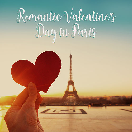 Romantic Valentine's Day in Paris –