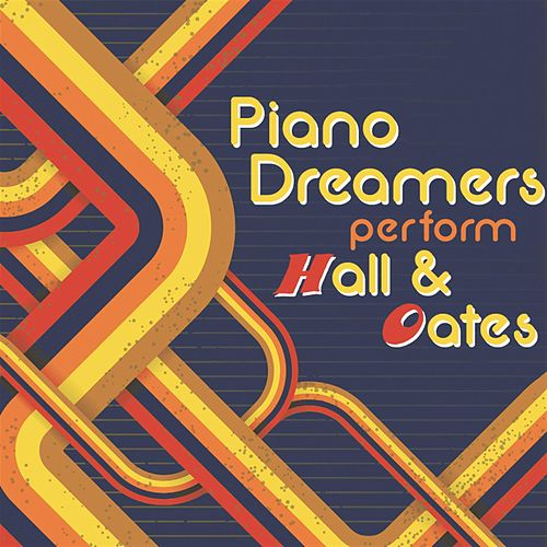 Piano Dreamers Perform Hall & Oates von Piano Dreamers