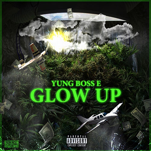 Glow Up by Yung Boss E
