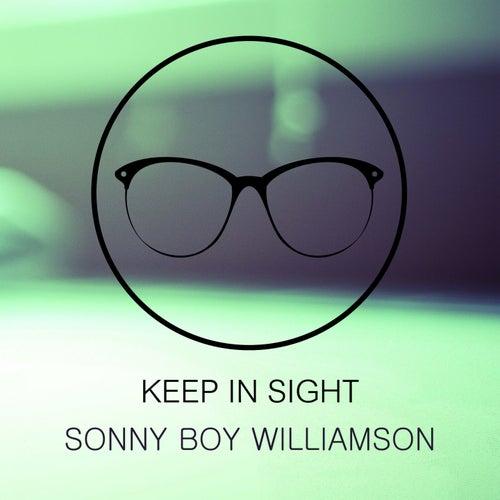 Keep In Sight de Sonny Boy Williamson