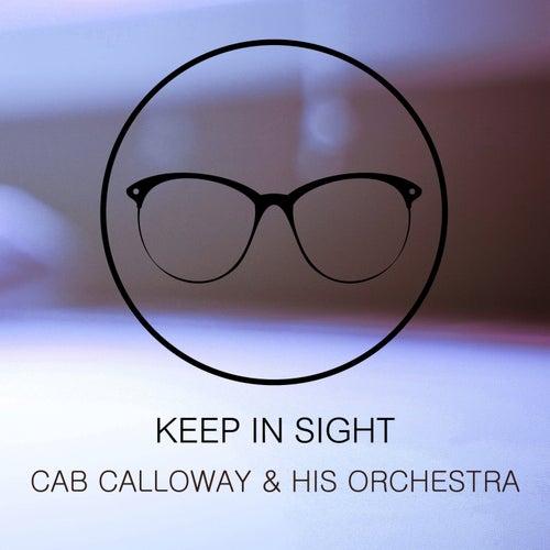 Keep In Sight de Cab Calloway