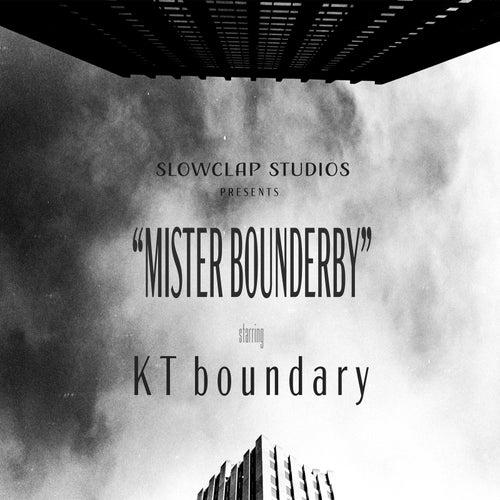 Mister Bounderby by KT Boundary