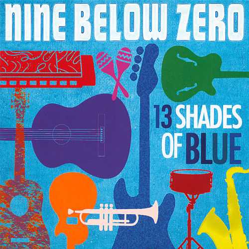 13 Shades of Blue de Nine Below Zero