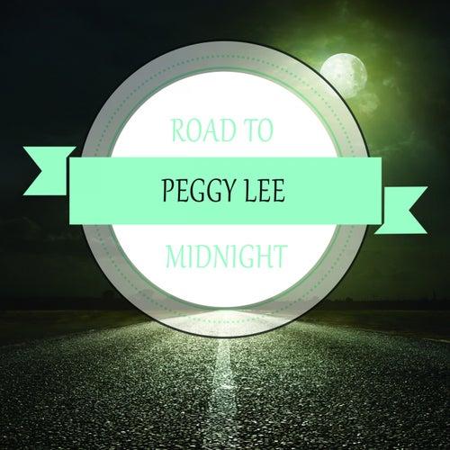 Road To Midnight von Peggy Lee
