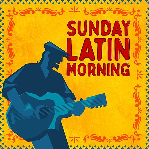 Sunday Latin Morning de Various Artists