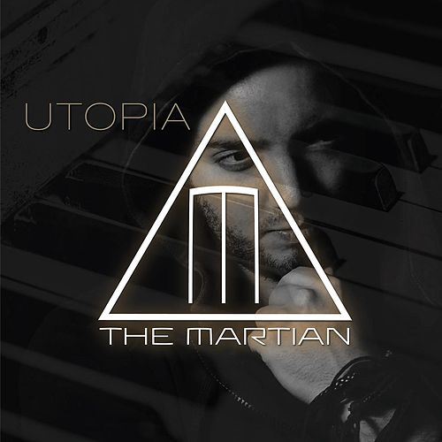 Utopia by The Martian