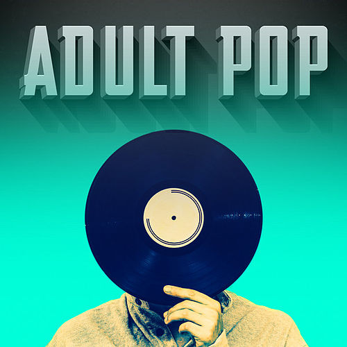 Adult Pop de Various Artists