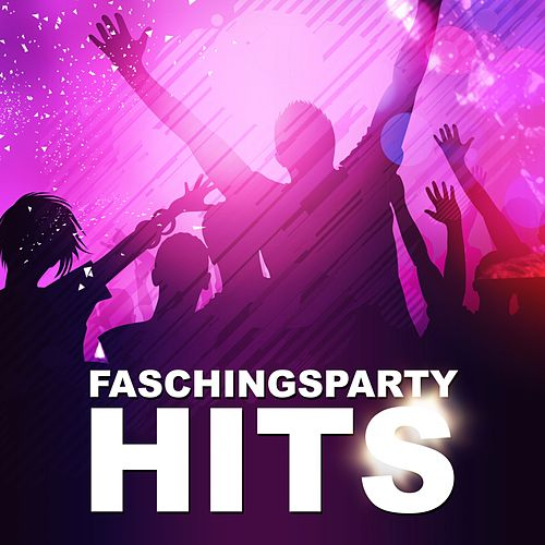 Faschingsparty Hits by Various Artists