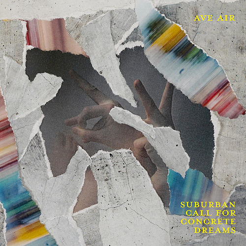 Suburban Call For Concrete Dreams by Ave Air
