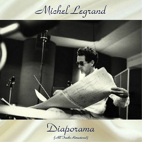 Diaporama (All Tracks Remastered) by Michel Legrand