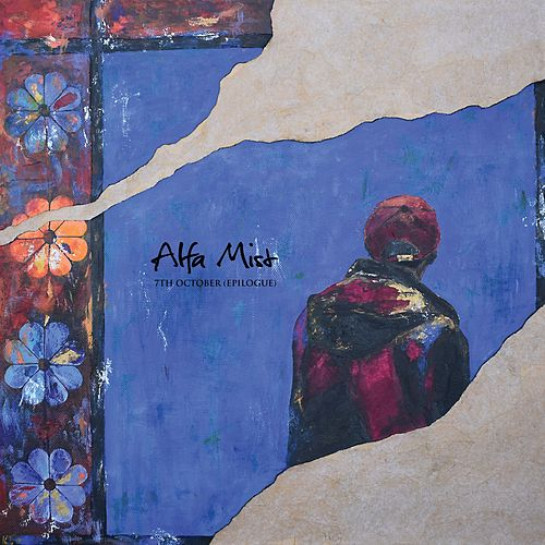 7th October: Epilogue by Alfa Mist