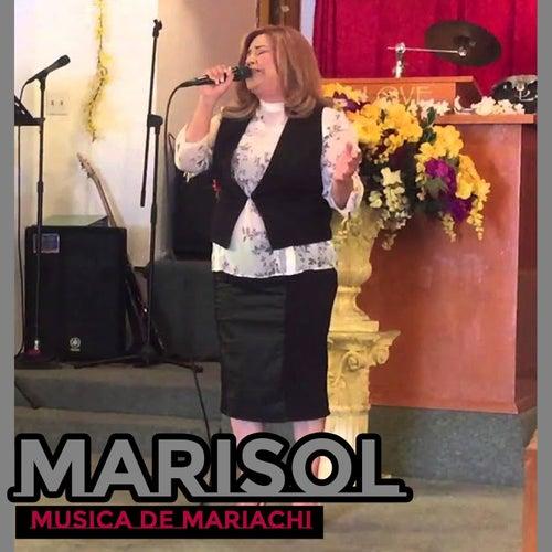 Musica De Mariachi by Marisol