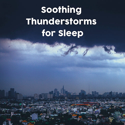 Soothing Thunderstorms for Sleep de Thunderstorm Sound Bank