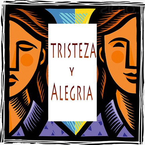 Tristeza y Alegria by Los Mairena