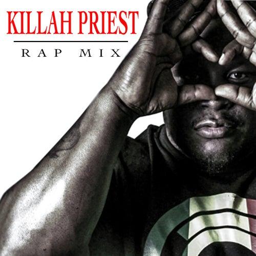 Killah Priest Rap Mix by Killah Priest