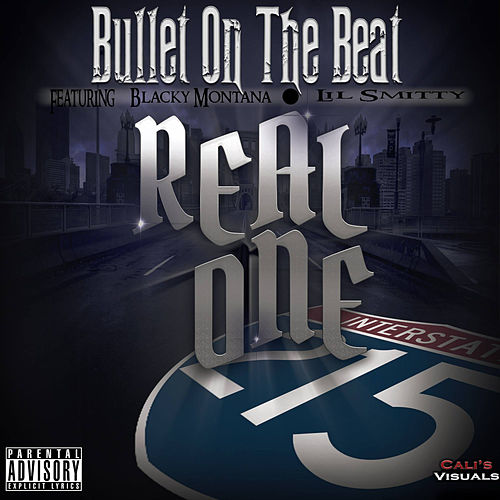 Real One by Bullet On The Beat