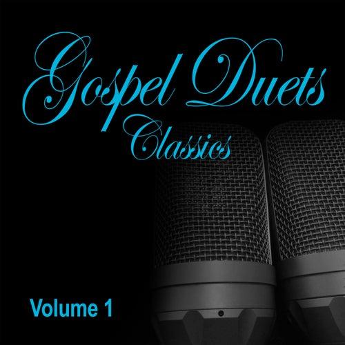 Gospel Duets Classics - Vol. 1 by Various Artists