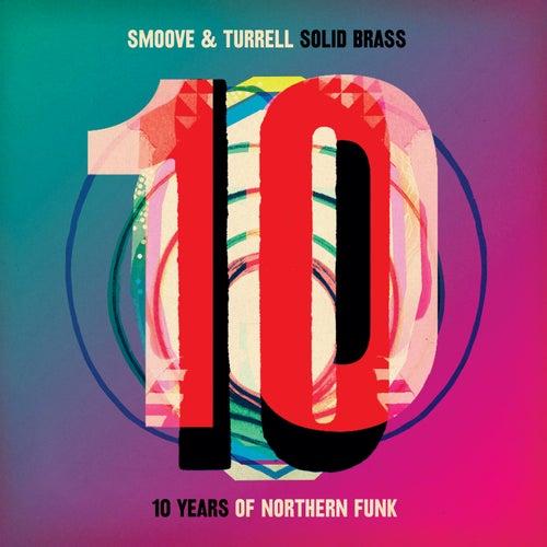 Solid Brass: Ten Years of Northern Funk von Smoove & Turrell
