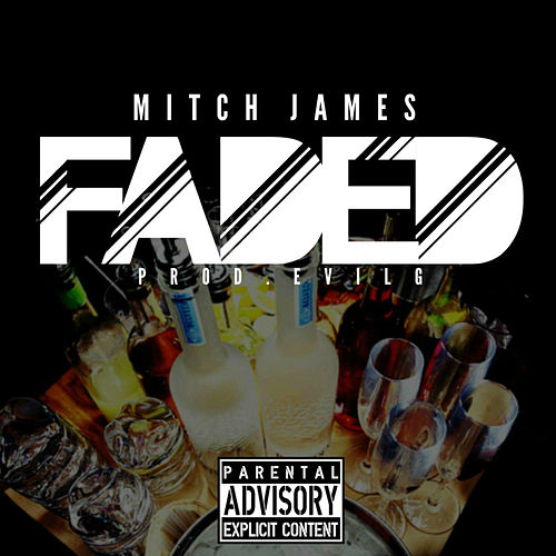 Faded by Mitch James