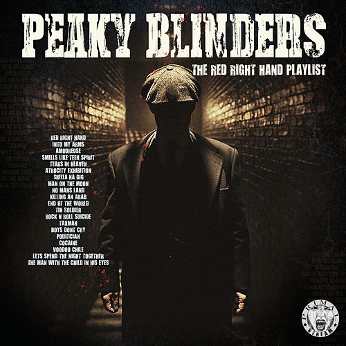 Peaky Blinders - The Red Right Hand Playlist by Various Artists