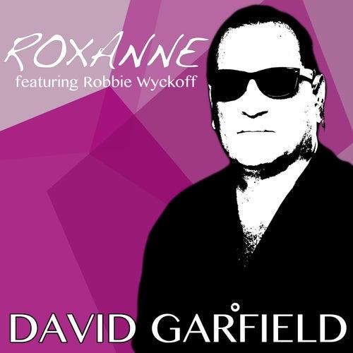 Roxanne by David Garfield