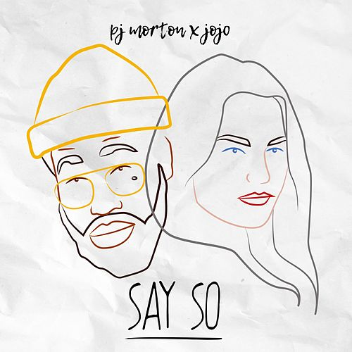 Say So (feat. JoJo) de PJ Morton