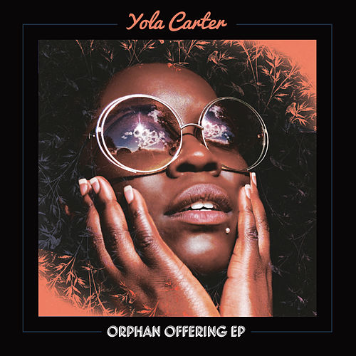 Orphan Offering by Yola