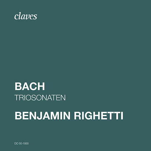 J. S. Bach: Triosonaten de Benjamin Righetti