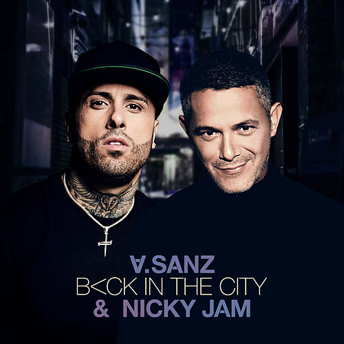 Back In The City by Alejandro Sanz