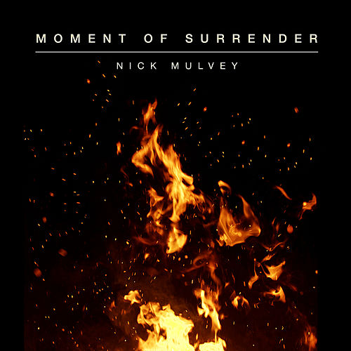 Moment Of Surrender von Nick Mulvey