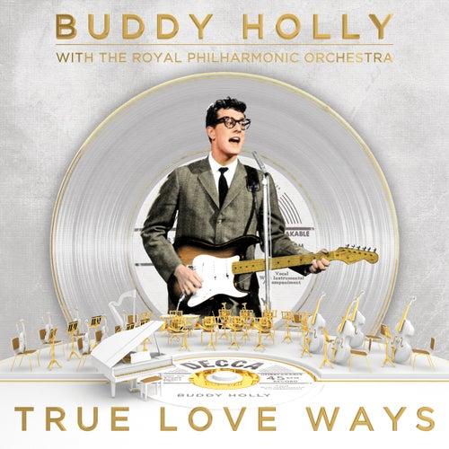 True Love Ways by Buddy Holly