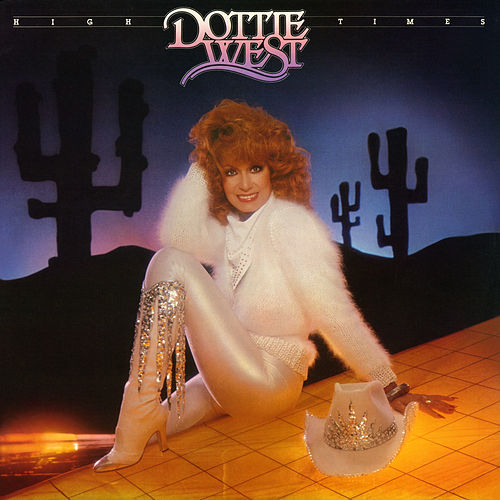 High Times by Dottie West