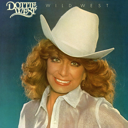 Wild West by Dottie West