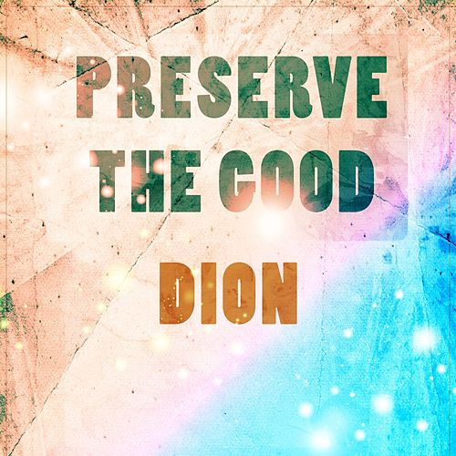 Preserve The Good de Dion
