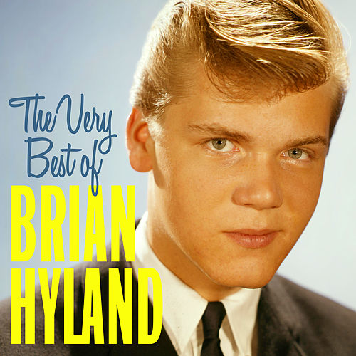 The Very Best Of Brian Hyland de Brian Hyland