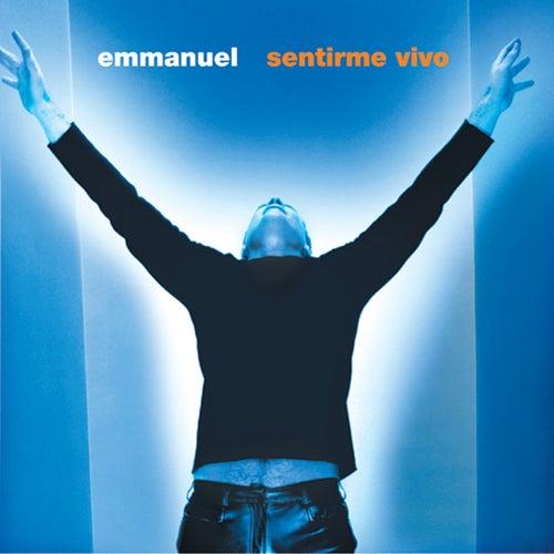 Sentirme Vivo de Emmanuel