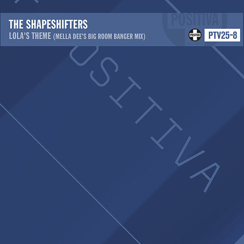Lola's Theme (Mella Dee's Big Room Banger Mix) von The Shapeshifters